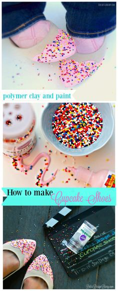 How to make your shoes look like birthday cake with faux frosting and sprinkles!