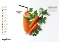 Wagamama / Juice Campaign - 101 London Carrot, spinach, coriander Juice Smoothie, Smoothies, Lunches And Dinners, Meals, Wagamama, Healthy Juices, Green And Orange, Juicing, Coriander