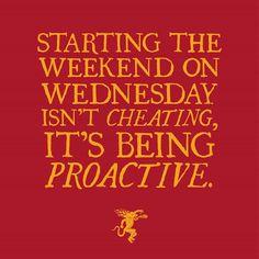 Weekends should start on Wednesday! #slaythedragon