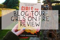 Kirstiekins Blogs: BLOG TOUR || GIRLS ON FIRE - ROBIN WASSERMAN New Girl, Robin, Tours, Fire, Blog, Blogging, European Robin, Robins
