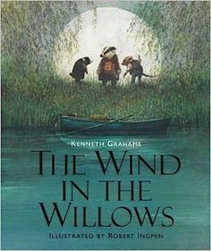 The Wind in the Willows - by Kenneth Grahame.  This is by far my favorite book of all time.  Mr Toad is a great character!