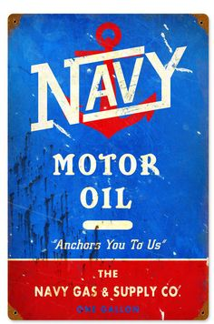 Retro Navy Motor Oil Metal Sign 18 x 12 Inches Vintage Oil Cans, Vintage Metal Signs, Vintage Auto, Old Gas Pumps, Vintage Gas Pumps, Advertising Signs, Vintage Advertisements, Pompe A Essence, Gas Supply
