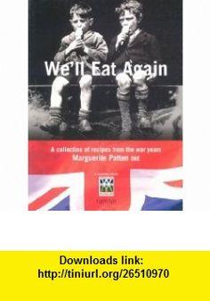 Well Eat Again (Hamlyn Food  Drink S.) (9780600611851) Marguerite Patten , ISBN-10: 060061185X  , ISBN-13: 978-0600611851 ,  , tutorials , pdf , ebook , torrent , downloads , rapidshare , filesonic , hotfile , megaupload , fileserve