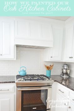 How We Painted our Oak Kitchen Cabinets White (and minimized the grain!)   Everyday Enchanting