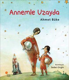 """Çok çok garip bir şeydi uzayda olmak. Sait Faik Hikâye Armağanı ve Oğuz Atay Öykü Ödülü gibi önemli ödüllerin sahibi Ahmet Büke, ilk kez çocukların dilinden konuşuyor. """"Zeyno Kitapları"""" dizisinin bu ikinci macerasında, eğlence ve heyecanın dozu artıyor, aile içindeki alışılmış roller değişiyor Inspirational Books, Children's Book Illustration, Preschool, Language, Film, Herbs, Movie, Film Stock, Kid Garden"""