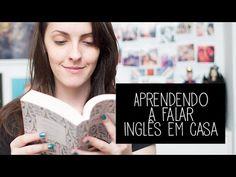 Como aprender a falar inglês (e outras línguas) em casa?