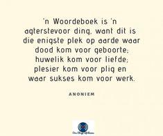 Ink skryf in Afrikaans - INK Afrikaanse Quotes, Ink, Words, India Ink, Horse