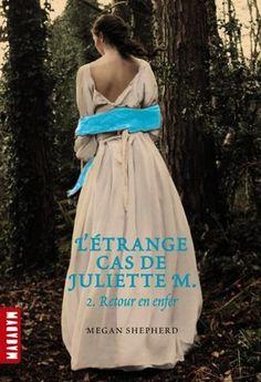 L'ÉTRANGE CAS DE JULIETTE M. T2 - Retour en enfer