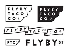 Flyby Taco Co designed by Jay Higginbotham. Connect with them on Dribbble; 2 Logo, Typography Logo, Graphic Design Typography, Lettering, Flag Logo, Logo Design Services, Custom Logo Design, Letterhead Design, Branding Design