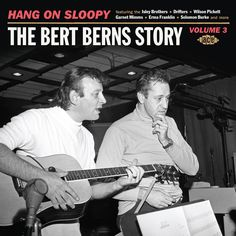 AUDIOPHILE MAN - CD REVIEW: Hang On Sloopy - The Bert Berns Volume 3. Many saw him as an equal to Phil Spector and Holland/Dozier/Holland in terms of record producers but he was no mean slouch as a writer of songs, either. To read the full review www.theaudiophileman.com