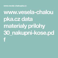 www.vesela-chaloupka.cz data materialy prilohy 30_nakupni-kose.pdf