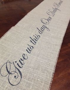 Burlap Give Us Our Daily Bread Table Runner