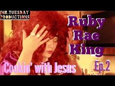 Ruby Rae King Ep. 2 Cookin' with Jesus: Pastor Troy asks Ruby to help with a bake sale for the church. Ruby and Sissy decide the church's bake sale would be a perfect opportunity to start their own cooking show and become the next Paula Dean. Ruby has an unpleasant visitor and Sissy cooks up her own goodies.