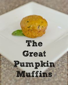 The Great Pumpkin Muffins, Perfect for Fall! - It's Fitting
