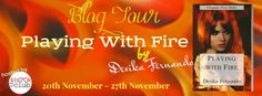 Here we are again introducing you to a different kind of Romance novel by Devika Fernando: Playing with Fire.