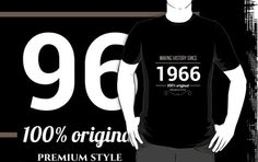 Making history since 1966 by JJFarquitectos, if you need another year just tell me! #tshirt #tees #design #designer #vintage #retro