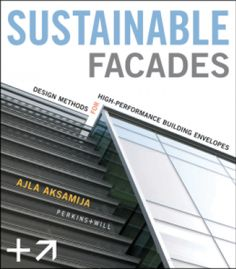 Sustainable Facades: Design Methods For High-Performance Building Envelopes PDF