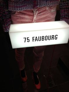 75 Faubourg!