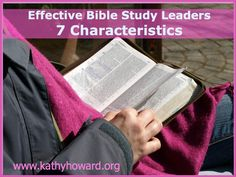 Are you a Bible study or small group leader? These 7 characteristics will help Bible study leaders be more effective.