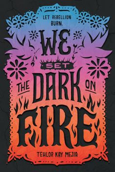 We Set the Dark on Fire by Tehlor Kay Mejia - Reading Recommendations: Latinx Young Adult Novels for Your 2019 TBR List Ya Books, Good Books, Books To Read, Sci Fi Books, Fire Book, Beautiful Book Covers, Books For Teens, Teen Books, Fantasy Books