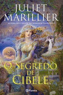 Manta de Histórias: O Segredo de Cibele de Juliet Marillier - Reedição...