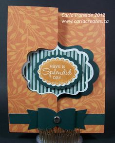 Cute card using the CTMH Artiste Cricut Cartridge pg. 52 & 55.The Bow is adore!!!
