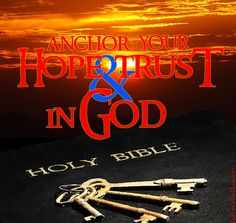 Anchor your Hope and Trust in God