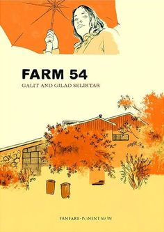Published by Ponent Mon: Galit and Gilad Seliktar'sFARM 54:
