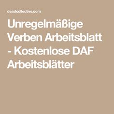 Unregelmäßige Verben Arbeitsblatt - Kostenlose DAF Arbeitsblätter