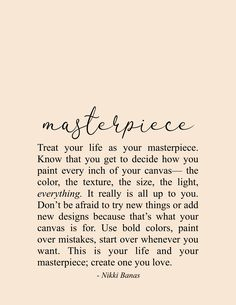 Masterpiece x Print – Nikki Banas Encouragement Quotes, Wisdom Quotes, Words Quotes, Me Quotes, Sayings, Soul Love Quotes, Peace Quotes, Quotes To Live By, Inspirational Poetry Quotes