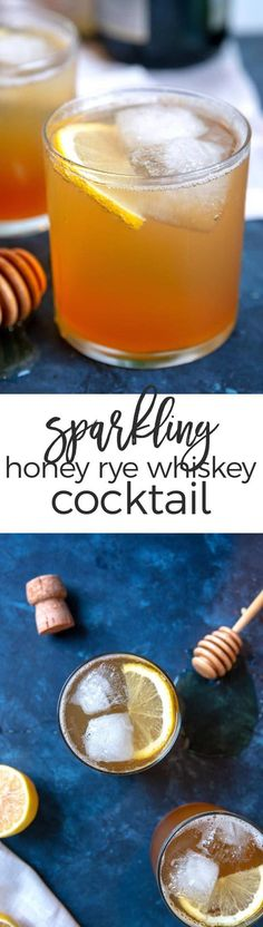 This sparkling honey rye whiskey cocktail is easy to make. Only 4 ingredients – perfect for parties and signature wedding drinks! Frozen Drink Recipes, Easy Drink Recipes, Best Cocktail Recipes, Drinks Alcohol Recipes, Punch Recipes, Yummy Drinks, Fun Drinks, Beverages, Alcoholic Cocktails
