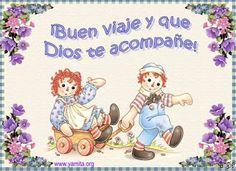 desear feliz viaje un hijo | ... org » Blog Archive » Tarjeta – Buen viaje y que Dios te acompañe
