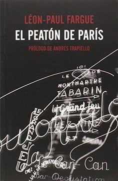 El peatón de París (El Pasaje de los Panoramas)
