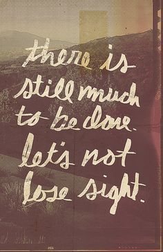Don't lose sight.