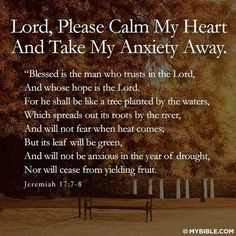 Anxiety prayer god heart bible prayer lord anxiety scripture