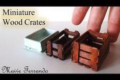 Miniature Real Wood Crates Tutorial