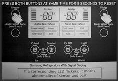 Samsung Refrigerator Error? – Press both buttons same time to reset for 8 seconds!