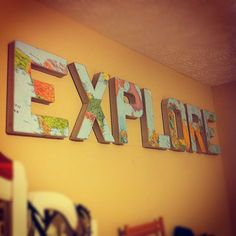 "Neat idea...cover letters with map print to spell ""explore."""