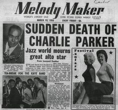 Include Me Out: Charlie Parker Died 60 Years Ago Today