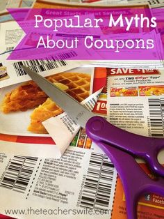 POPULAR MYTHS ABOUT COUPONS.  I know that couponing is not for everyone, but I hate to think that many untrue myths are preventing people from even trying.  Here is my list of popular myths, along with my rebuttals.  Maybe coupons aren't so bad after all?
