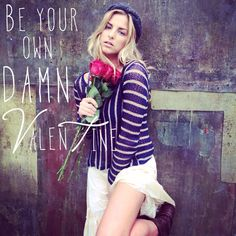 Be your own DAMN Valentine