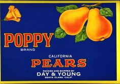 'Poppy Brand - California Pears' A Beautiful Glossy Art Print Taken From a Vintage Produce Crate Label Vintage Food Labels, Vintage Recipes, Vintage Advertisements, Vintage Ads, Veggie Images, Vegetable Crates, Recipe Scrapbook, Pear Recipes, Fruit And Veg