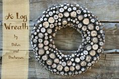 a log wreath