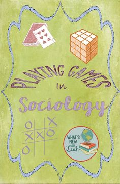 Sociology is a class with endless possibilities. This blog post is all about games that teach sociological lessons.