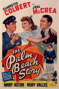 The Palm Beach Story 1942 Poster Old Movie Posters, Classic Movie Posters, Original Movie Posters, Cinema Posters, Classic Movies, Vintage Posters, 1940s Movies, Old Movies, Vintage Movies
