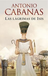 Buy Las lágrimas de Isis by Antonio Cabanas and Read this Book on Kobo's Free Apps. Discover Kobo's Vast Collection of Ebooks and Audiobooks Today - Over 4 Million Titles! New Books, Good Books, Books To Read, Ebooks Pdf, Penguin Random House, I Love Reading, Book Lovers, Entertaining, Collection