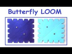 DIY How to make a Butterfly LOOM