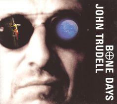 John Trudell - Bone Days #PrairieEdge