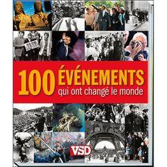 100 événements qui ont changé le monde