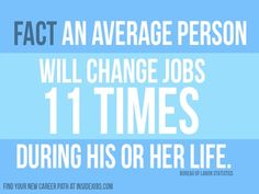 An%20average%20person%20will%20change%20jobs%2011%20times%20during%20his%20or%20her%20life%20-%202